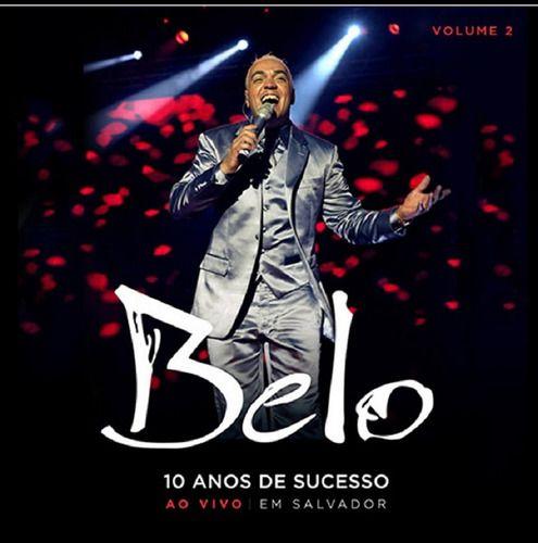 kit Belo 10 Anos de Sucesso CD's