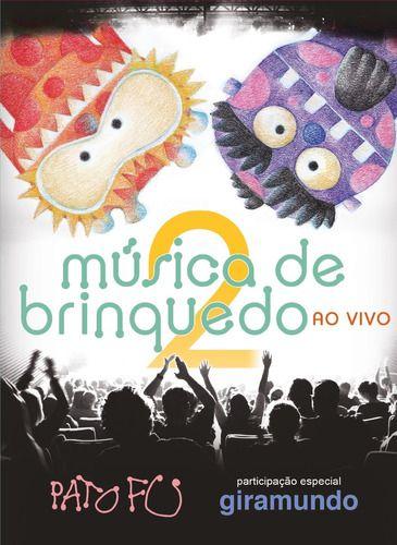 Kit Pato Fu Música de Brinquedo 2 CD + DVD
