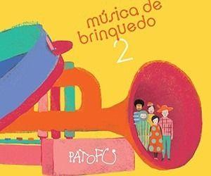 Kit Pato Fu Música de Brinquedo CD's