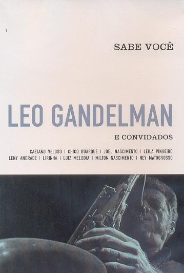 Leo Gandelman e Convidados Sabe Você DVD