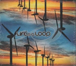 Life Is a Loop CD