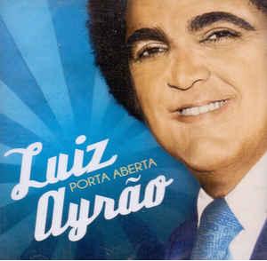 Luiz Ayrao Porta Aberta CD