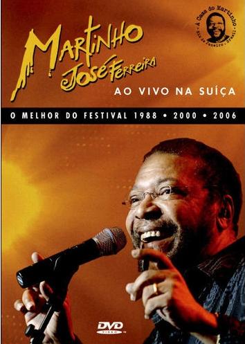 Martinho Jose Ferreira Ao Vivo Na Suíça DVD
