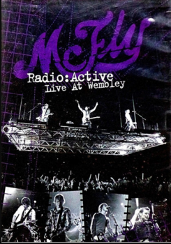 Mc Fly Radio Active Live At Wembley DVD