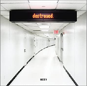 Moby Destroyed CD
