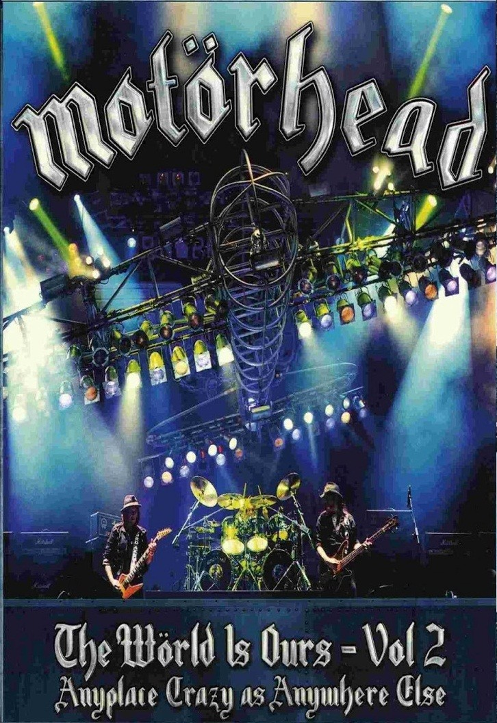 Motorhead The Word Is Ours Volume 2 – Anyplace Crazy As Anywhere Else     DVD