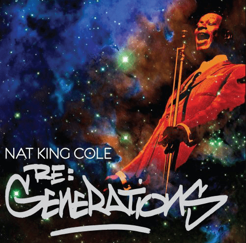 Nat King Cole Re: Generations CD