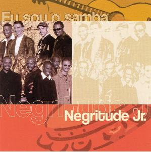 Negritude Jr. Eu Sou o Samba CD