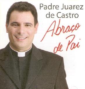 Padre Juarez De Castro Abraço De Pai CD