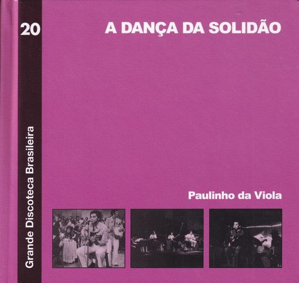 Paulinho da Viola A Dança da Solidão CD Digipack