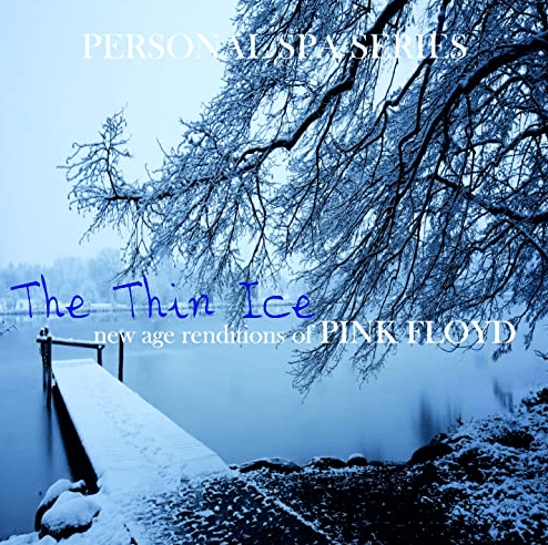 Pink Floyd Personal SPA The Thin Ice New Age Renditions Of CD