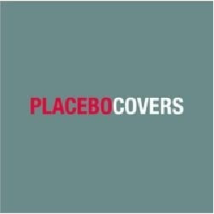 Placebo Covers CD