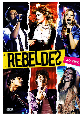 Rebeldes Ao vivo   DVD