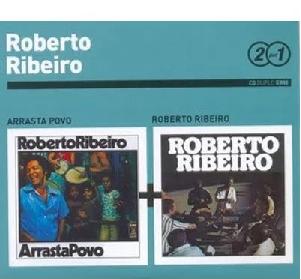 Roberto Ribeiro 2 por 1 Arrasta Povo e Roberto Ribeiro Cd Digipack Duplo