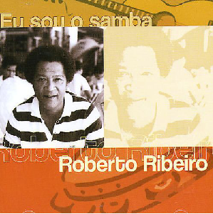 Roberto Ribeiro Eu Sou o Samba CD