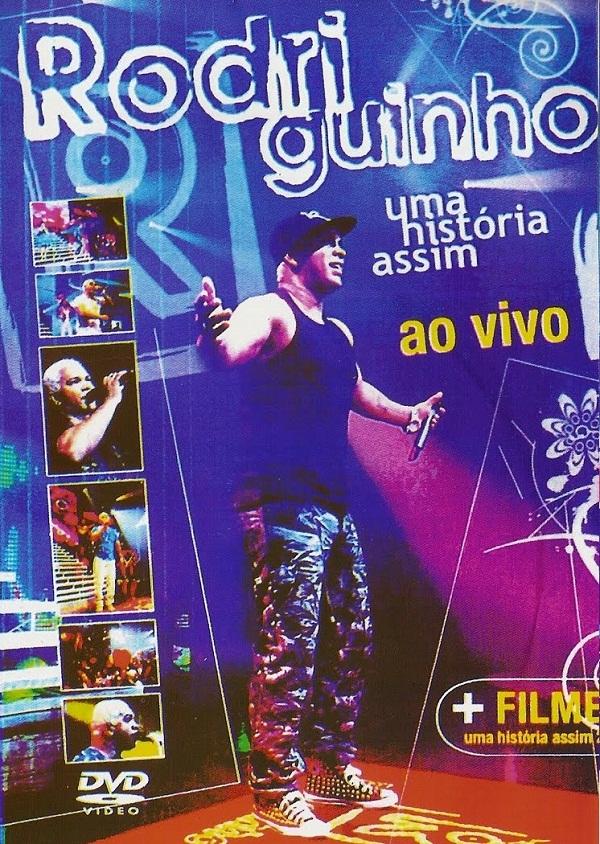 Rodriguinho Ao vivo Uma historia assim 2   DVD