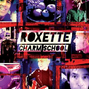 Roxette Charm School CD