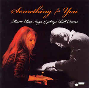 Something For You Eliane Elias Singd & Plays Bill Evans CD