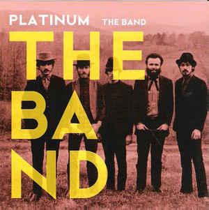 The Band Platinum CD