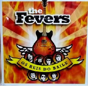 The Fevers Os Reis Do Baile CD