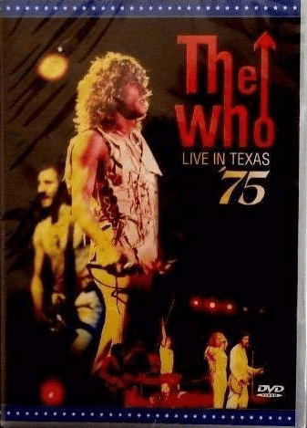 The Who Live In Texas 75 DVD