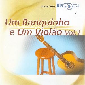 Um Banquinho e Um Violao Vol. 1 Bis CD Duplo