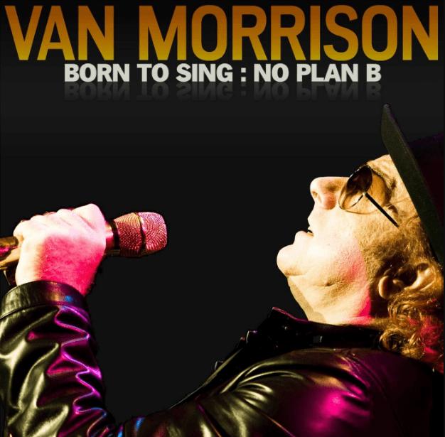 Van Morrison Born To Sing No Plan B CD
