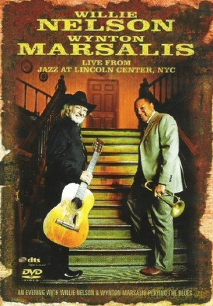 Willie Nelson e Wynton Marsalis Live Fron New York City DVD