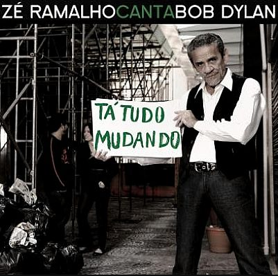 Zé Ramalho Canta Bob Dylan Tá Tudo Mudando CD
