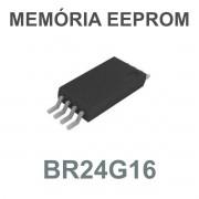 MEMÓRIA EEPROM BR24G16 BR24G16FVT G16 TSSOP-8 - PEÇA VIRGEM