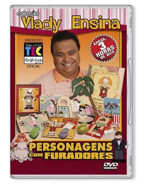 DVD TECNICAS PERSONAGENS C/ FURADORES - VLADY ENSINA