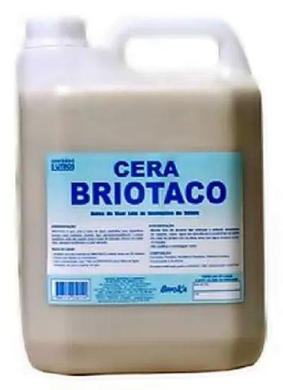 Cera Líquida Briotaco Incolor 5L