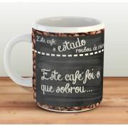 Caneca Menos Estado, Mais Café! - Estampei