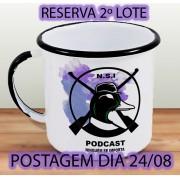 RESERVA 2º LOTE - Caneca NSI - Ninguém se Importa Podcast  - Aço Esmaltado