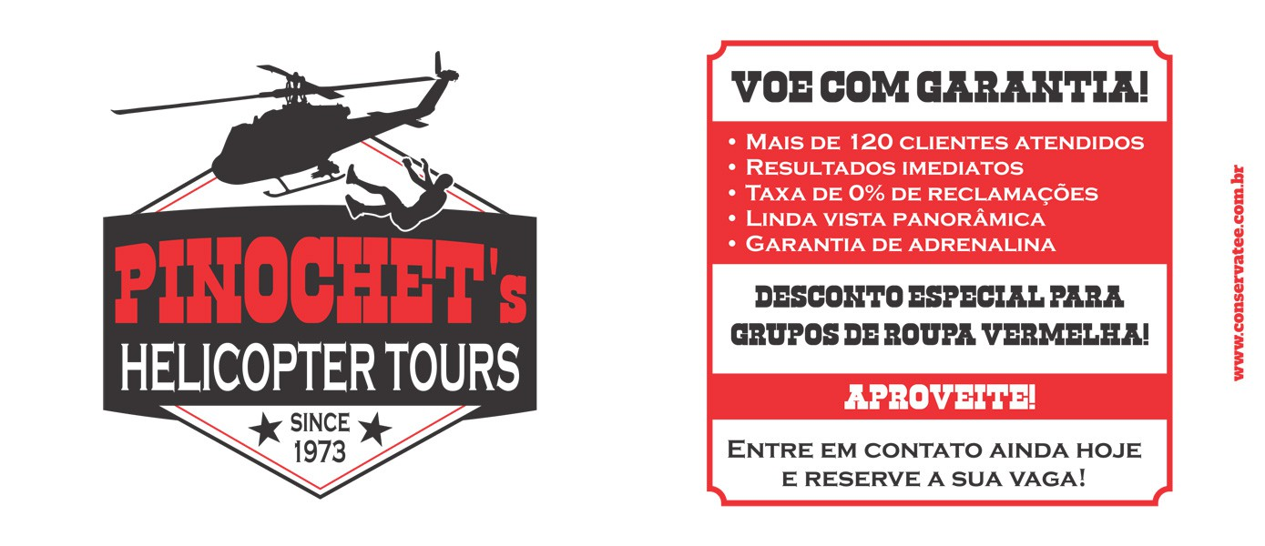 Caneca Pinochet's Helicopter Tours - ConservaTee