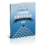 O PERFIL DO LIDER CRISTAO DO SECULO XXI