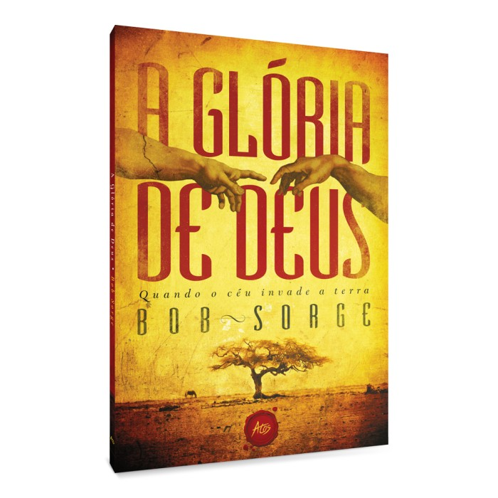 A GLORIA DE DEUS
