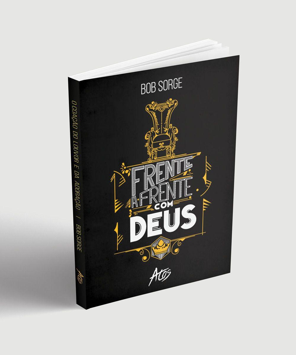 FRENTE A FRENTE COM DEUS