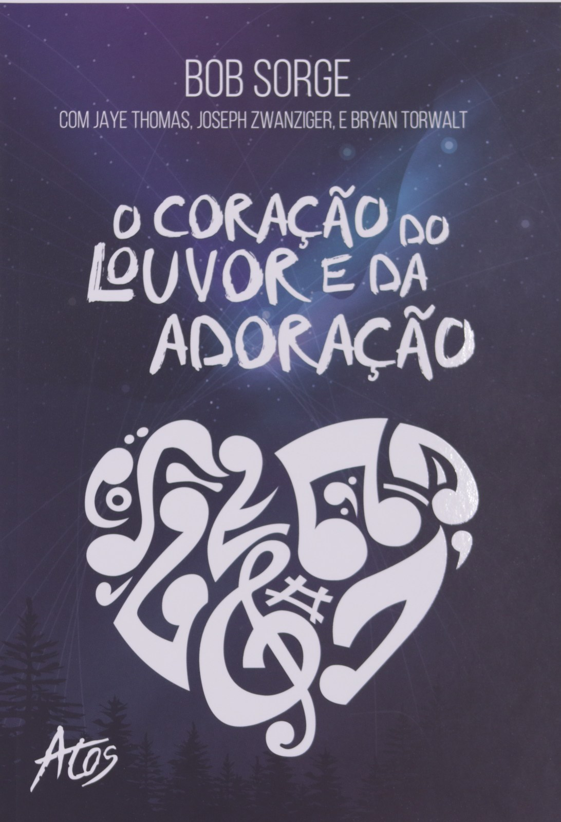 O CORACAO DO LOUVOR E DA ADORACAO