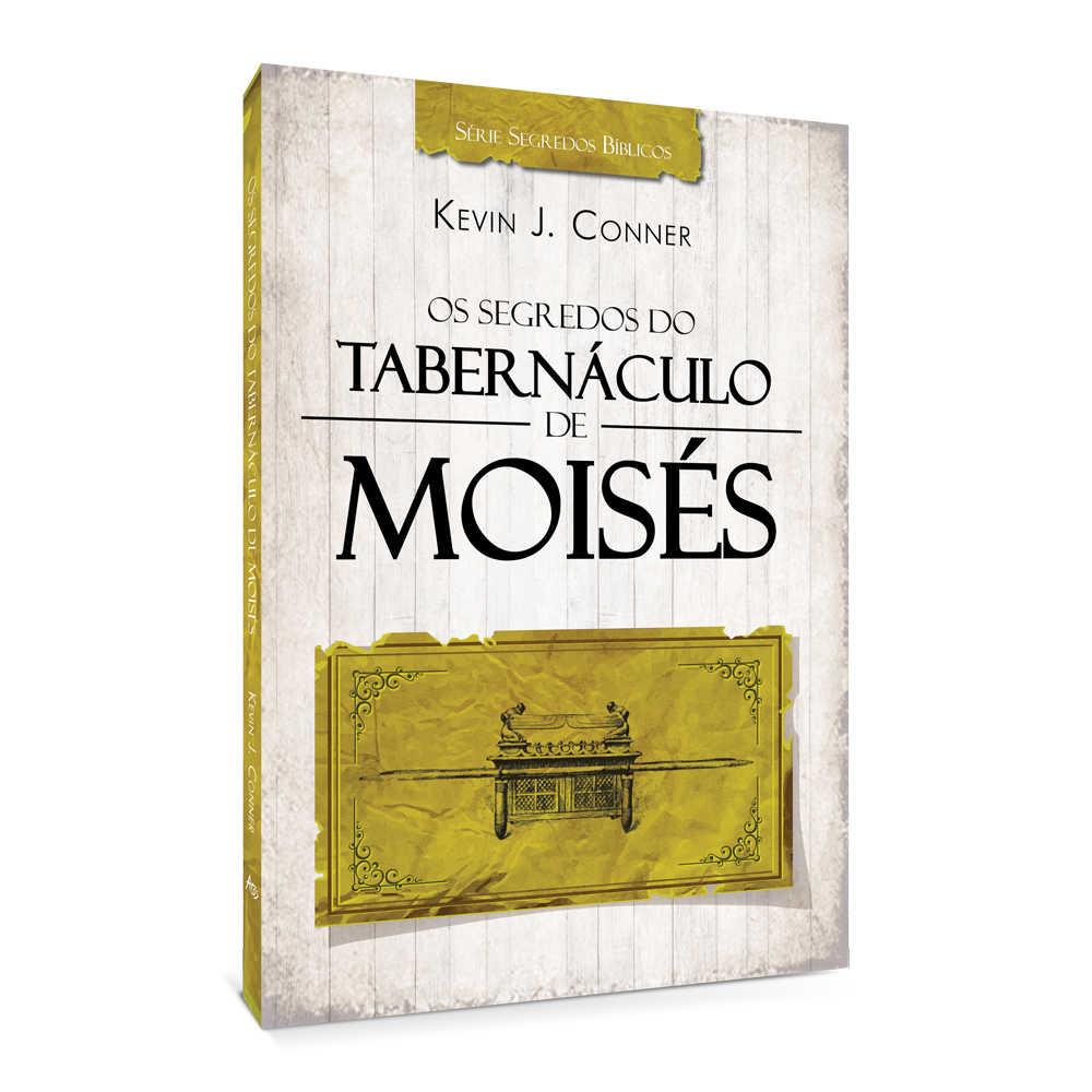OS SEGREDOS DO TABERNACULO DE MOISES - 2015