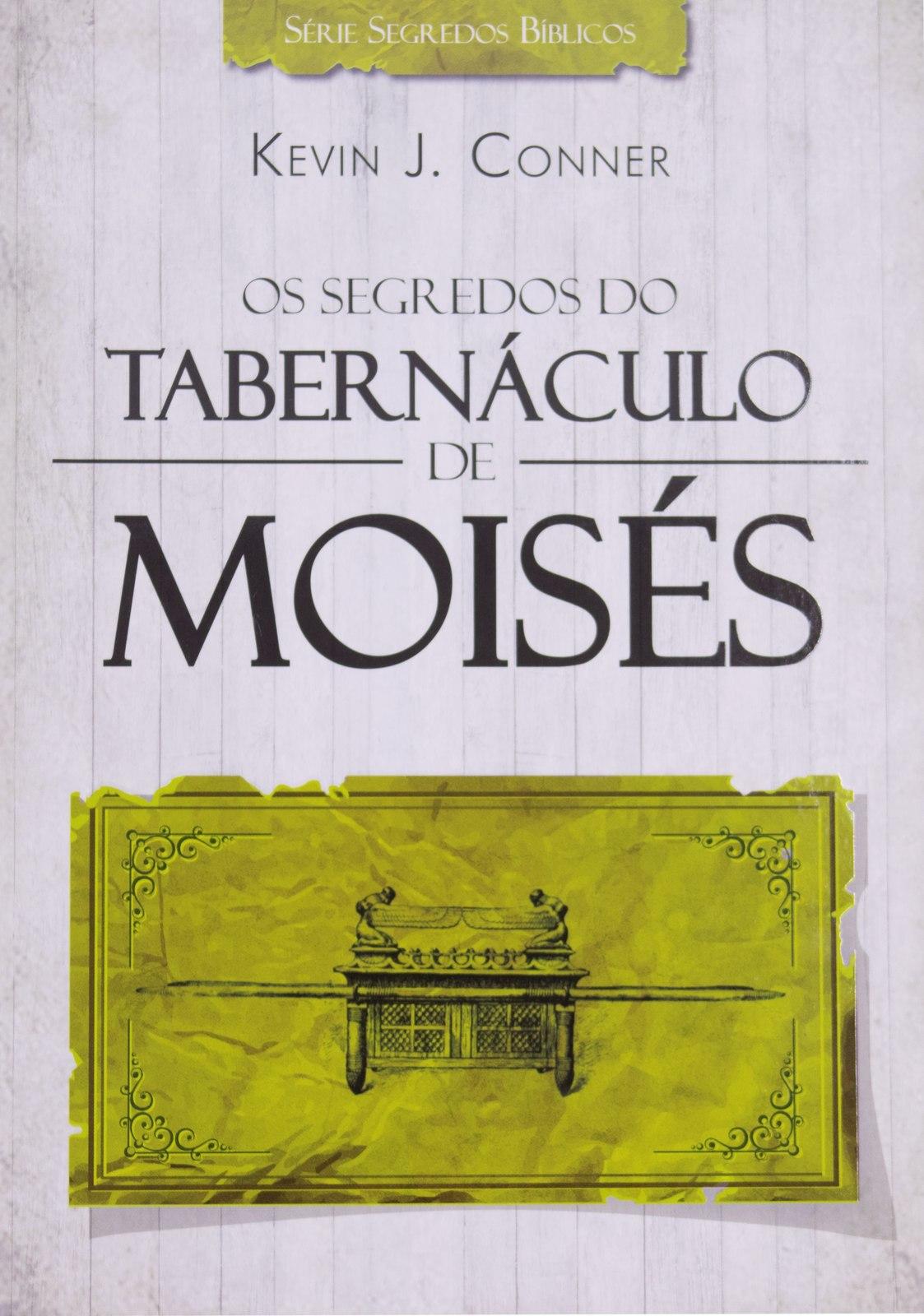 OS SEGREDOS DO TABERNACULO DE MOISES