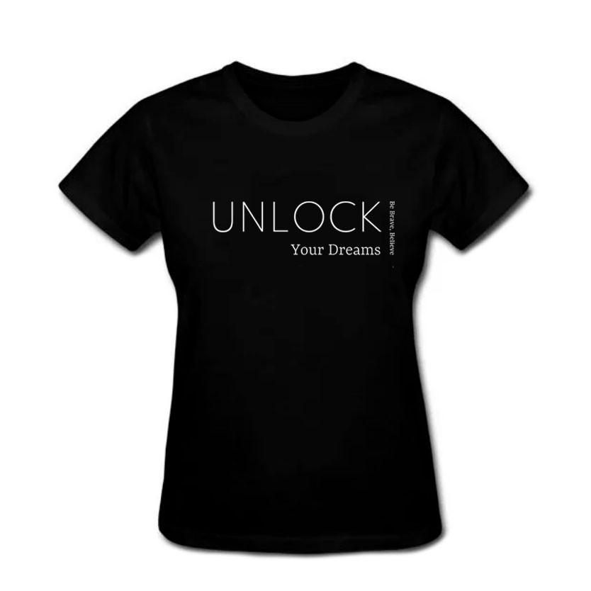 T Shirt Unlock Your Dreams