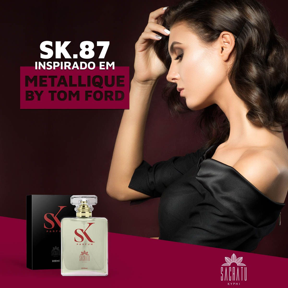 SK 87 – Inspirado em Metallique by Tom Ford