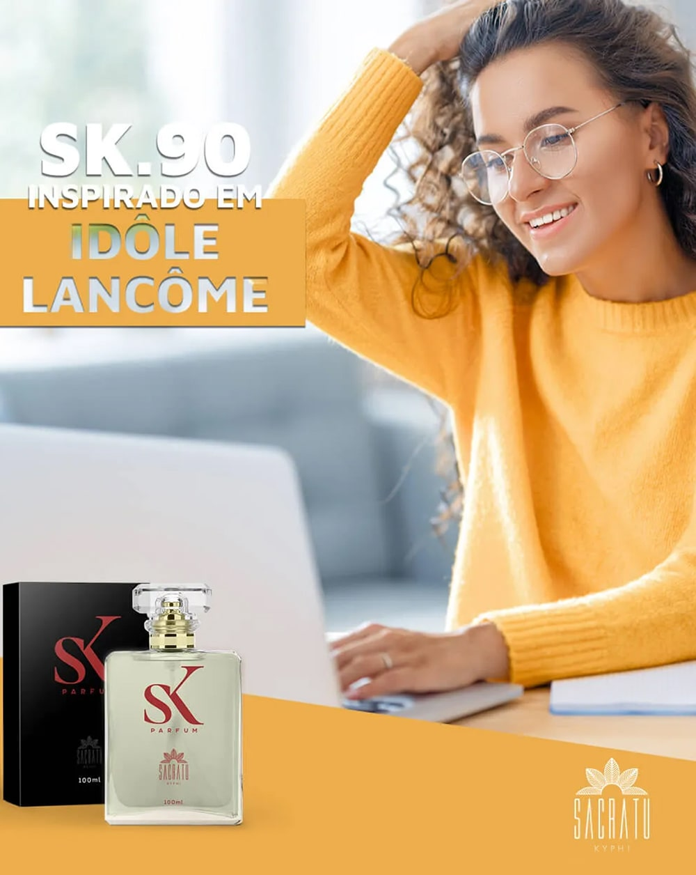 SK 90 - Inspirado em Idôle Lancôme