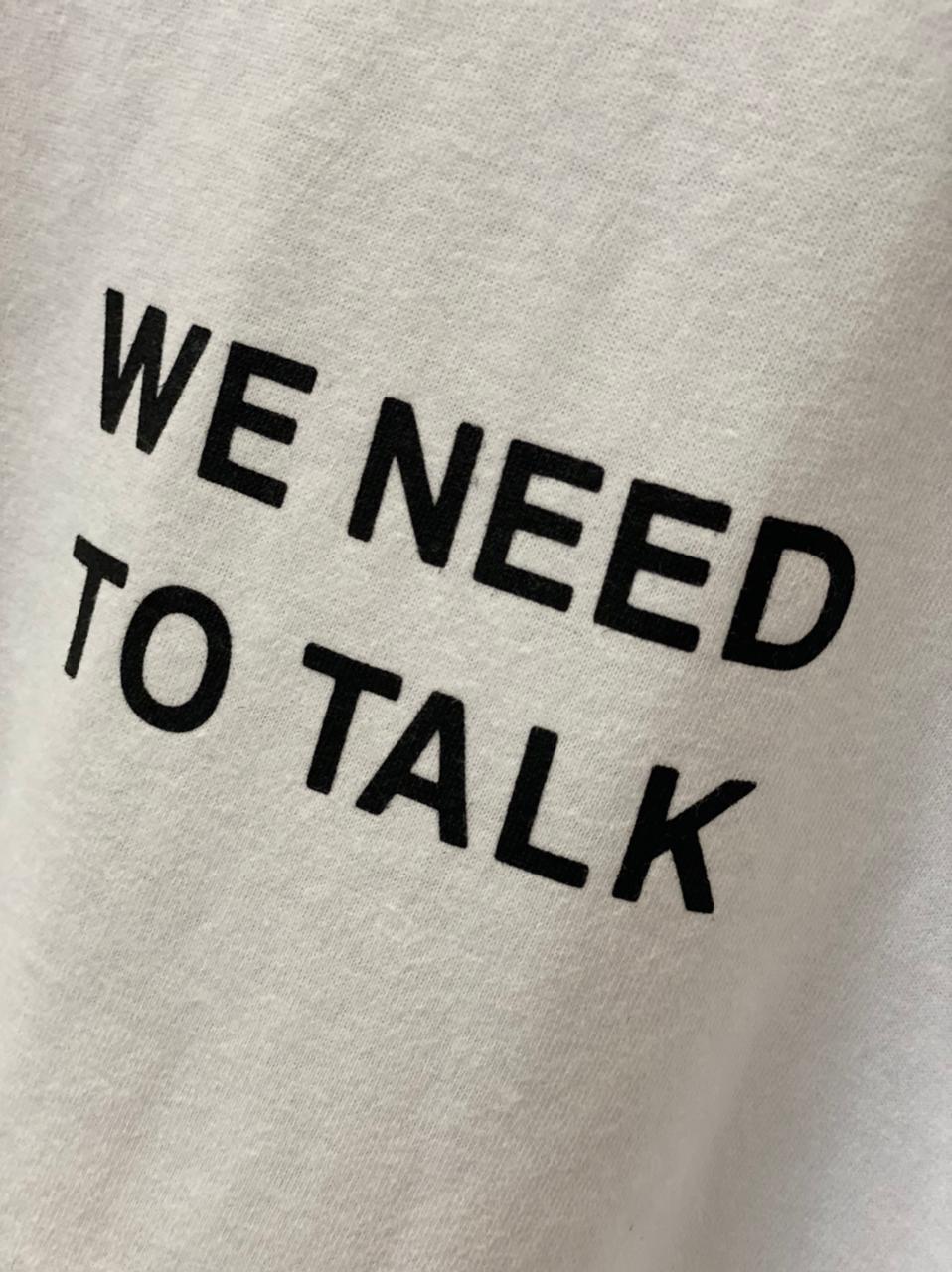 Maxi Tee Algodão - We Need To Talk