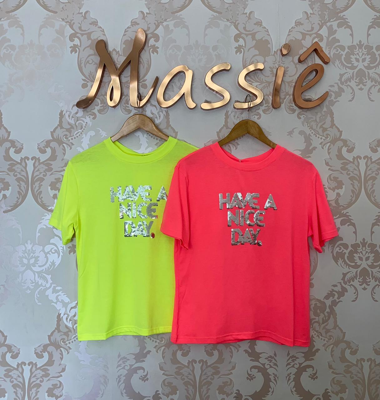 TEE Neon HAVE A NICE DAY