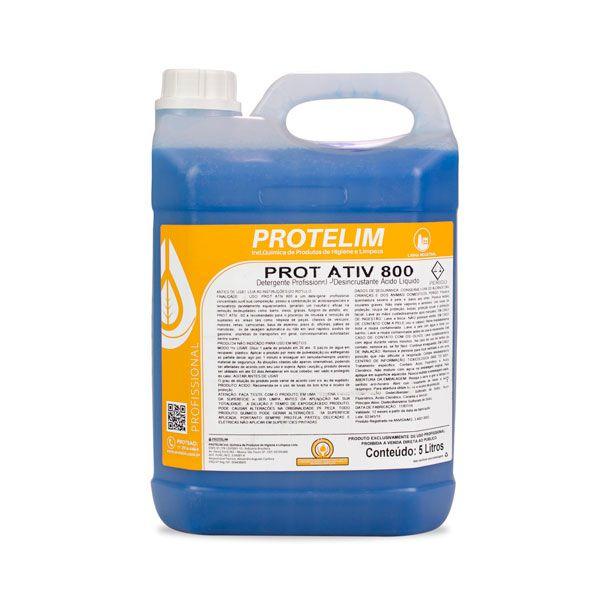 Prot Ativ 800 (Detergente Profissinal - Desincrustante Ácido Líquido) - Protelim