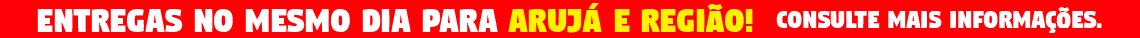 Entregas no mesmo dia para Arujá e região!