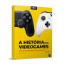 Livro A História dos Videogames - Volume 2