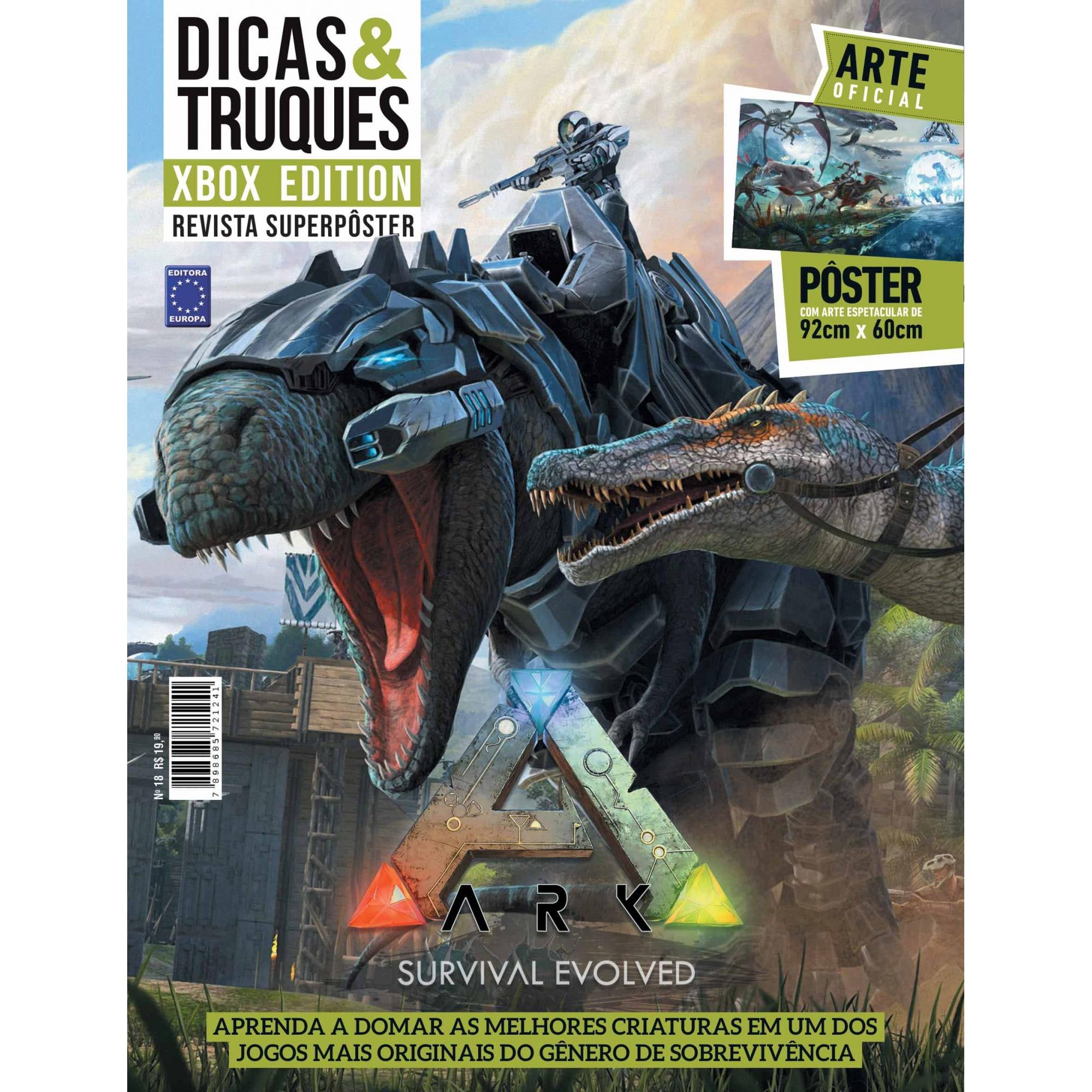 Revista Superpôster Dicas e Truques Xbox Edition - ARK Survival Evolved